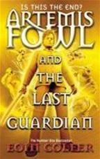 Artemis Fowl and the Last Guardian - Eoin Colfer (ISBN 9780141344331)