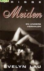 Frisse meiden & andere verhalen - Lau, Evelyn (ISBN 9789055011193)