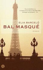 Bal masque - Elia Barcelo, Elia Barceló (ISBN 9789021433912)