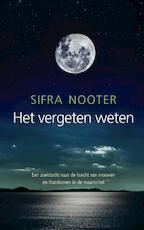 Het vergeten weten - Sifra Nooter (ISBN 9789492475350)