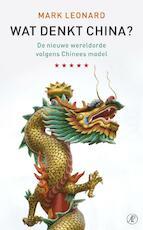 Wat denkt China? - M. Leonard (ISBN 9789029567039)