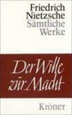 Der Wille zur Macht - Friedrich Nietzsche (ISBN 9783520078117)