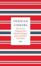 De cursus omgaan met teleurstellingen gaat wederom niet door - Herman Finkers (ISBN 9789400406032)