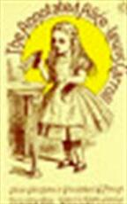 The annotated Alice - Lewis Carroll, Martin Gardner (ISBN 9780140013870)