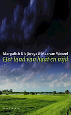 Het land van haat en nijd - Margalith Kleijwegt, Max van Weezel (ISBN 9789050187633)