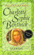 Charlotte Sophie Bentinck - Hella Haasse (ISBN 9789021464923)