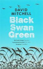 Black Swan Green - David Mitchell (ISBN 9780340921661)