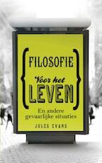 Filosofie voor het leven - Jules Evans (ISBN 9789025901752)