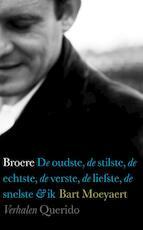 Broere - Bart Moeyaert (ISBN 9789021437859)