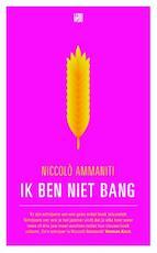 Ik ben niet bang - Niccolò Ammaniti (ISBN 9789048808649)