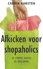Afkicken voor shopaholics - Carien Karsten (ISBN 9789021550787)