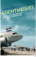 Luchtmeisjes - Ingrid Van Der Chijs (ISBN 9789038895109)