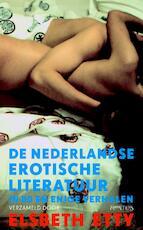 De Nederlandse erotische literatuur in 80 en enige verhalen - Elsbeth Etty (ISBN 9789044616798)