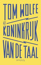 Koninkrijk van de taal - Tom Wolfe (ISBN 9789044632248)