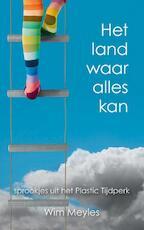 Het land waar alles kan - Wim Meyles