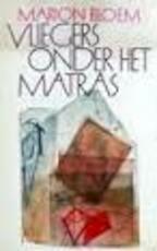 Vliegers onder het matras - Marion Bloem (ISBN 9789029502399)