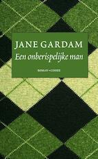 Een onberispelijke man - Jane Gardam (ISBN 9789059367067)