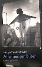 Alle mensen bijten - Margot Vanderstraeten (ISBN 9789021484815)