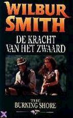 De kracht van het zwaard - Wilbur Smith, Els Franci-Ekeler (ISBN 9789022517864)