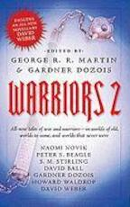 Warriors 2 - George R. R. Martin, Gardner Dozois (ISBN 9780765360274)