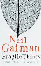 Fragile things - Neil Gaiman (ISBN 9780755334155)