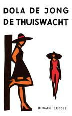 De thuiswacht - Dola de Jong