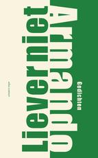 Liever niet - Armando (ISBN 9789025450335)