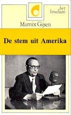 De stem uit Amerika. - Marnix Gijsen