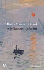 Afrikaans geheim - Roger Martin du Gard (ISBN 9789402309287)