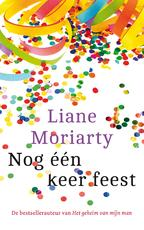 Nog één keer feest - Liane Moriarty (ISBN 9789026143311)