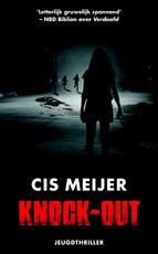 Knock-out - Cis Meijer (ISBN 9789026143502)