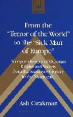 From the 'Terror of the World' to the 'Sick Man of Europe'