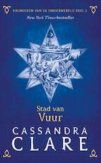 Kronieken van de Onderwereld: Deel 2 Stad van vuur - Cassandra Clare (ISBN 9789048841097)