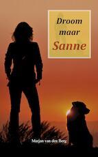 Droom maar Sanne - Marjan van den Berg (ISBN 9789082461275)