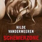 Schemerzone - Hilde Vandermeeren (ISBN 9789021407654)