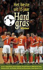 Beste uit 15 jaar Hard gras - Hugo Borst, Matthijs van Nieuwkerk, Henk Spaan (ISBN 9789046807385)