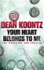 Your Heart Belongs to Me - Dean Koontz (ISBN 9780007267583)