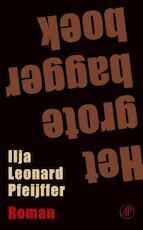 Het grote baggerboek - Ilja Leonard Pfeijffer (ISBN 9789029523592)