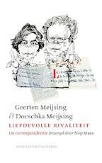 Liefdevolle rivaliteit - Geerten Meijsing, Doeschka Meijsing (ISBN 9789021408514)