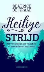 Heilige strijd - Beatrice de Graaf (ISBN 9789023950592)