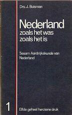 Nederland zoals het was zoals is / Deel 1 & 2