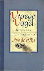 Vroege Vogel - Ivo de Wijs (ISBN 9789038884004)