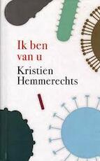Ik ben van u - Kristien Hemmerechts (ISBN 9789044534528)