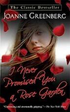 I Never Promised You a Rose Garden - Joanne Greenberg (ISBN 9780312943592)