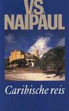 Caribische reis - V.S. Naipaul, Tinke Davids (ISBN 9789029531764)