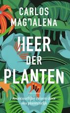 Heer der planten - Carlos Magdalena (ISBN 9789045034522)