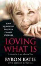 Loving What is - Byron Katie