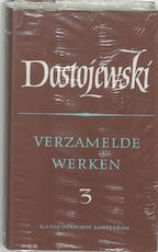 Verzamelde Werken deel 3 - F.M. Dostojewski
