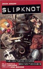 Slipknot - Jason Arnopp (ISBN 9781785035845)