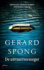 De uitvaartverzorger - Gerard Spong (ISBN 9789460038389)
